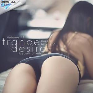 001. Va - Trance Desire Volume 41 (Mixed By Oxya^)