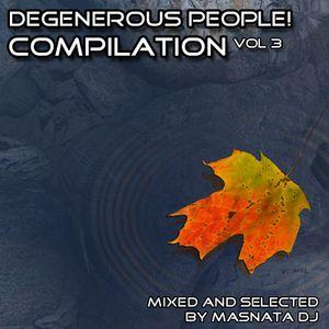 Degenerous People Compilation Vol. 3