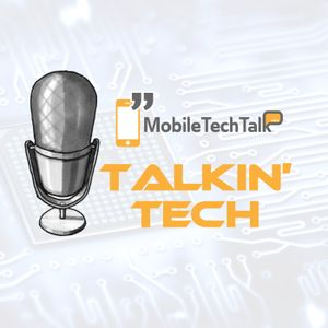 Talkin' Tech - Episode 29 - I Never Name This One