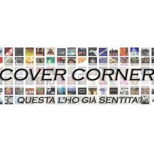 Cover Corner - Puntata dell'1 settembre su Radio Popolare