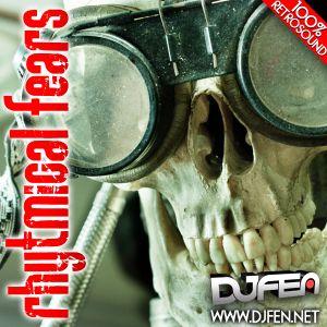 DJ FEN - Rhytmical Fears