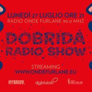 Dobrida Radio Show - 27 Luglio 2020