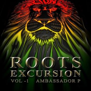 Sure Player presents.. Ambassador P - Roots Excursion Vol1