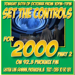 Set The Controls...for 2000 Part 2