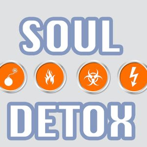 Soul Detox, part 3:  Toxic Emotions