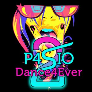 DJ P4SIO - Dance4Ever 2
