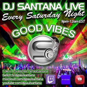 10-24-20 Good Vibes Live with Dj Santana 9-12am (EST)