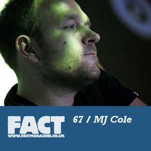 FACT Mix 67: MJ Cole