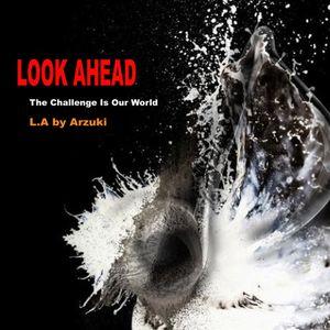 Arzuki - Look Ahead 043 Promo Mix (05.09.2011)