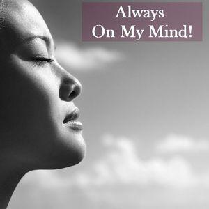 Always On My Mind Ep.01 (Pop,Rock,Soul,Disco,70's,80's)