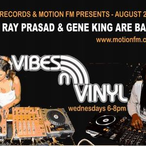 Vibes N Vinyl Motion FM show Wednesday August 28 2013