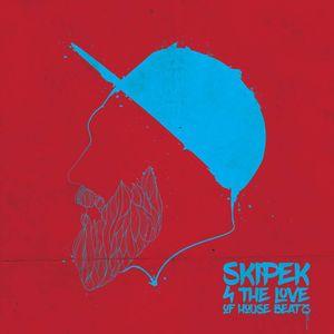 Skipek 4 the love of house beats - december 2016