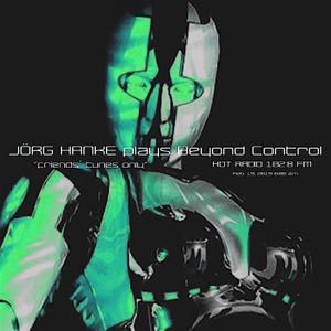 "JÖRG HANKE plays BEYOND CONTROL ""friends´ tunes only"""