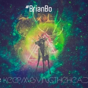 #Keepmovingthehead Promo Session 0002 to Mixcloud - Brian Bo.