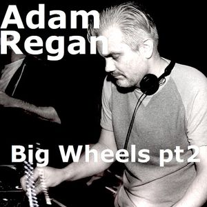 Big Wheels with Robin Valk: Adam Regan pt. 2 (29/12/2015)