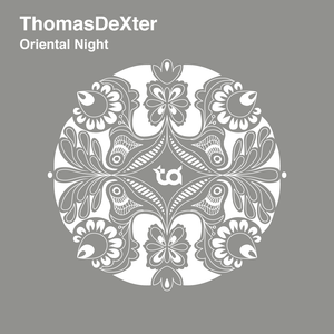 ThomasDeXter - Oriental Night