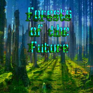 Forests of the Future 2015
