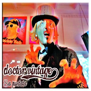 Doctor Vintage 8a puntata