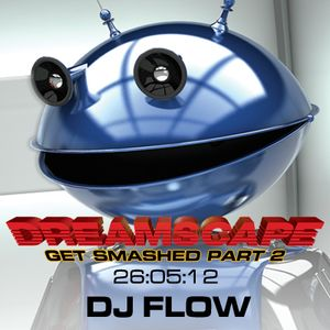 DJ Flow & MC Super Villain & MC N.R.G @ Dreamscape Get Smashed Part 2- 26th May 2012