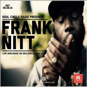 Soul Circle Radio Show Presents Frank Nitt #124