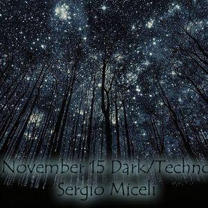 November 15 Dark/Techno - Sergio Miceli