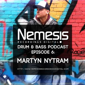 Nemesis Recordings Digital Podcast Episode 6: Martyn nytraM