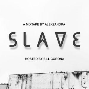 Slave (Mixtape for In Club Radio)