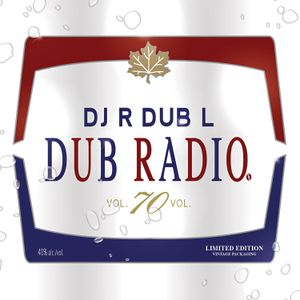 Dub Radio 70 (Classic Rock) Full Unedited Mix