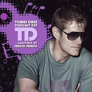 Tomas Drex PODCAST 047 - guestmix by Sergio Pardo