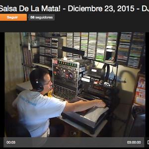 Salsa De La Mata! - Diciembre 23, 2015 - DJ Javier