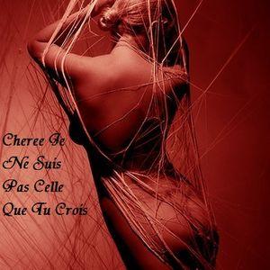 Cheree Je Ne Suis Pas Celle Que Tu Crois