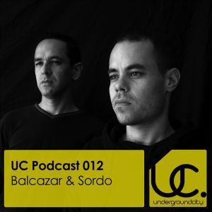Underground City Podcast 012 by Balcazar & Sordo