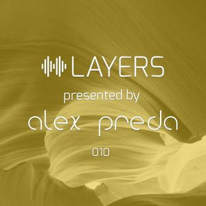 LAYERS by Alex Preda - 010 Damion Pell Guestmix