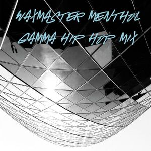 Gamma Hip Hop Mix