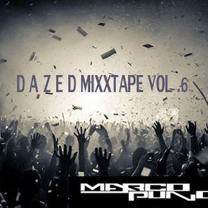 D A Z E D PT. 6 x (DJMARCOPUNO)