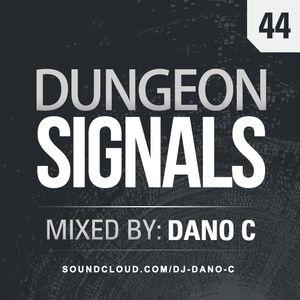 Dungeon Signals Podcast 44 - DANO C