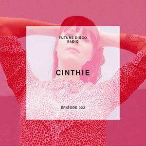 Future Disco Radio - Episode 023 - Cinthie Special