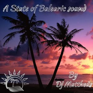 A State of Balearic Sound Episode 525 Mixed & Selected by Dj Mattheus (20-07-2021)