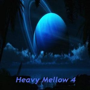 Heavy Mellow 4