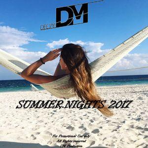 DeeJay DM - Summer.Nights 2017