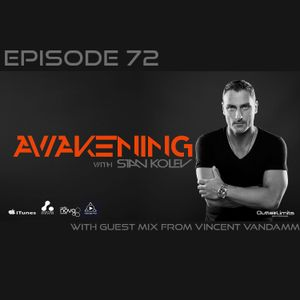 Awakening Episode 72 with second hour guest mix from Vincent VanDamm