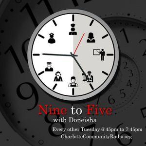 Jul 12th- Nine To Five with Doneisha Wilson (Talk Show)