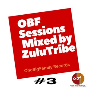 OBF Sessions #3 Mixed by ZuluTribe ( Afrodeep, afro-House Version)