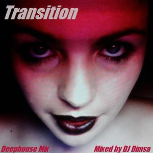 Transition - Deephouse Mix