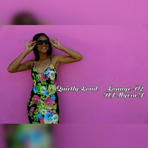 Quietly Loud | Lounge V2