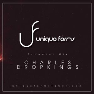 Charles Dropkings Guest Mix @ Unique forms