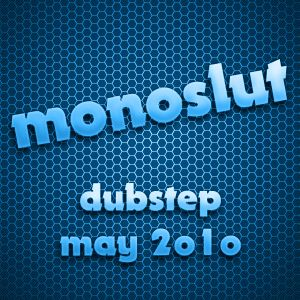 Dubstep Hotness May 2010