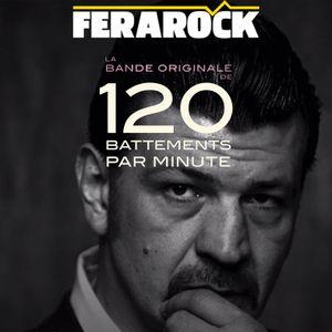 EMISSION FERAROCK - Arnaud Rebotini - 120 Battements Par Minute O.S.T.