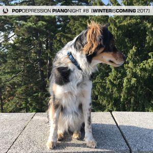 POP Depression Piano Night #8 [Winter 2017]