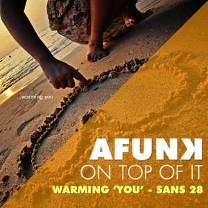 """Warming """"YOU"""" - San's Mix 28"""